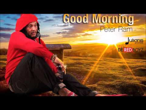 "Peter Ram - Good Morning ""2016 Soca"""