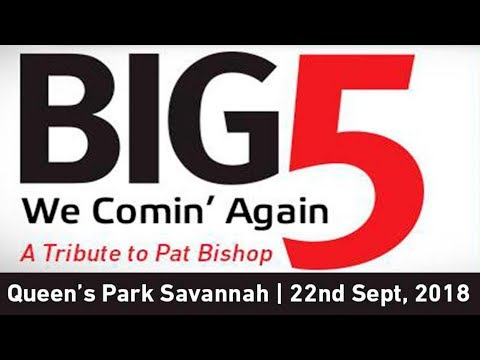 BIG 5 - We Comin' Again - Tribute to Pat Bishop
