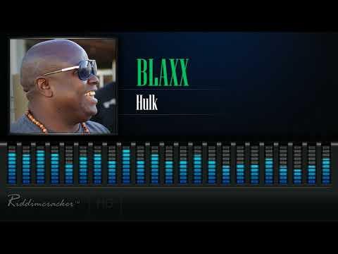 Hulk - Blaxx - 2018 Soca