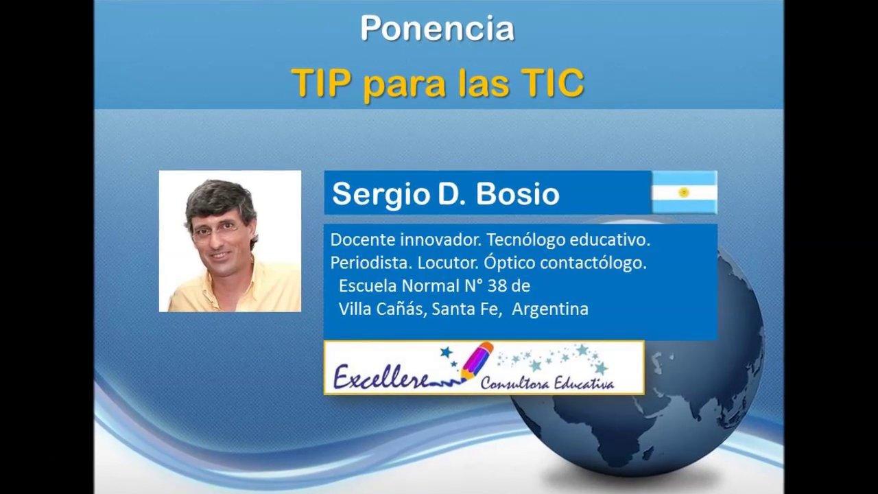 Ponencia de Sergio Bosio: TIP para las TIC