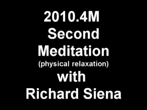 Second Meditation - Physical Relaxation