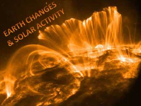 Earth Changes & Solar Activity part 1/12