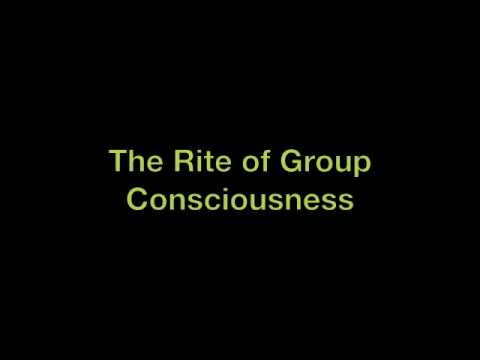 Rite of Group Consciousness