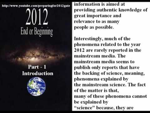 2012 - End or Beginning (Part-1) - About and Introduction.FLV