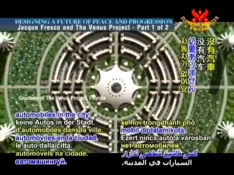 Jacque Fresco and The Venus Project - SupremeMasterTV (Dec 2011) - FULL