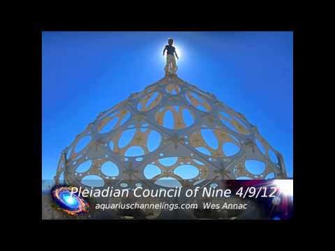 Galactic Federation Of Light Pleiadian Council Of Nine April 9 2012