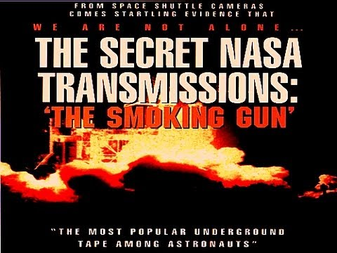 The Secret UFO NASA Transmissions - The Smoking Gun - Full Feature