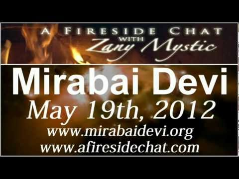 Mirabai Devi on A Fireside Chat - Essence of The Divine - May 19th, 2012
