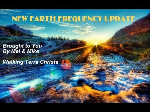 New Earth Frequency Update 2-19-13 THE NEW REALITY OF LIGHT
