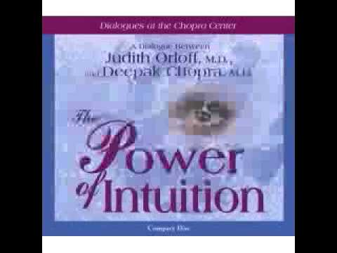 Power of Intuition | Deepak Chopka