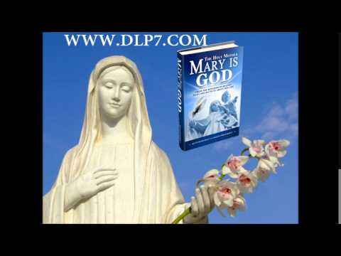 Mary is God Chapter 2 part 1