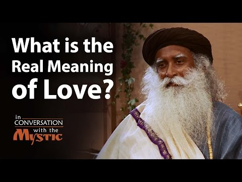 What is the Real Meaning of Love