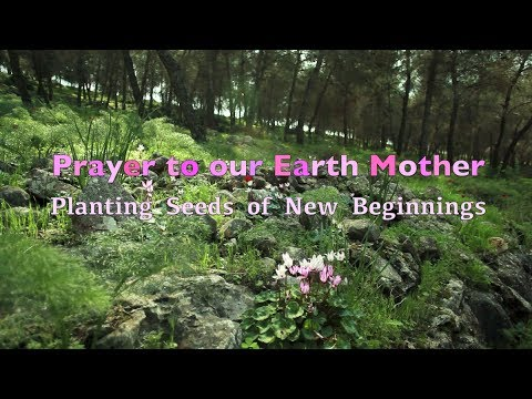 Prayer to Earth Mother - Planting Seeds of New Beginnings