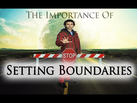 The Importance Of Setting Boundaries