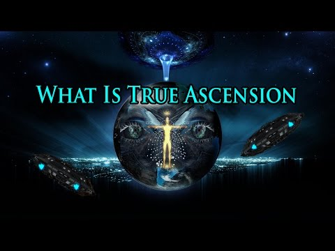 What Is True Ascension
