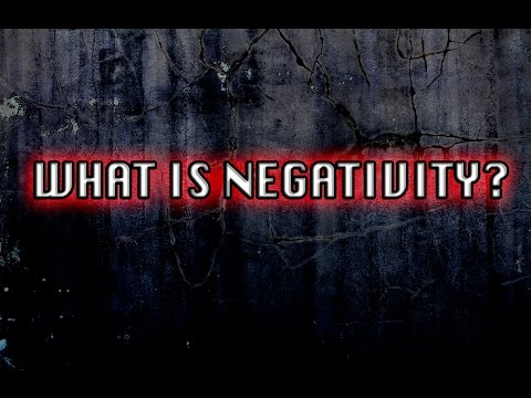 What Is Negativity?