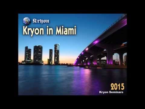 """Congratulations"" – Kryon Channelling  Saturday – February 28, 2015  Miami, Florida"
