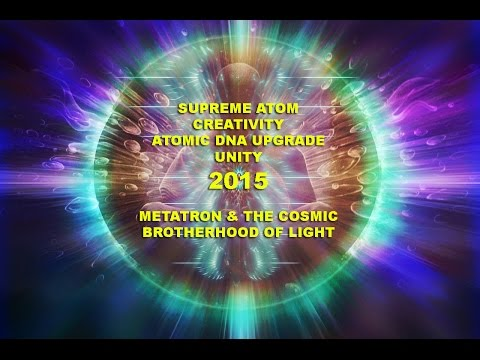 Anna Merkaba - Supreme Atom – Creativity – Atomic DNA Upgrade – 2015 – Metatron