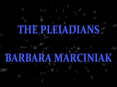 The Pleiadians channeled by Barbara Marciniak 12 21 13