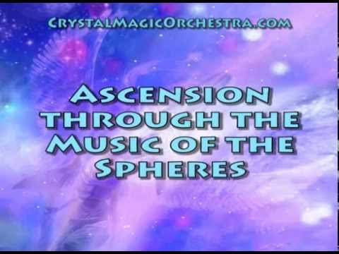 Ascension Music of the Spheres Dr. Angela Barnett