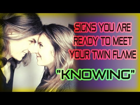 Signs You Are Ready To Meet Your Twin Flame: Knowing