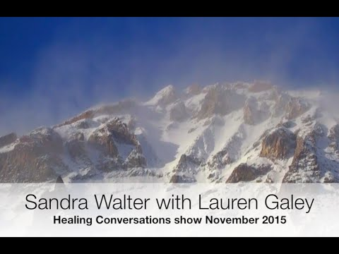 Sandra Walter and Lauren Galey on Ascension, Resurrection & Our Path