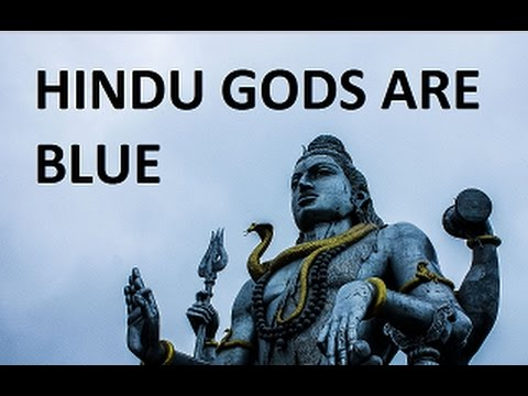Why Hindu Gods are blue in color