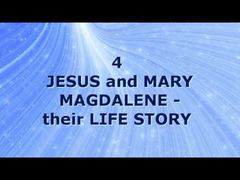 4 JESUS and MARY MAGDALENE their Life Story