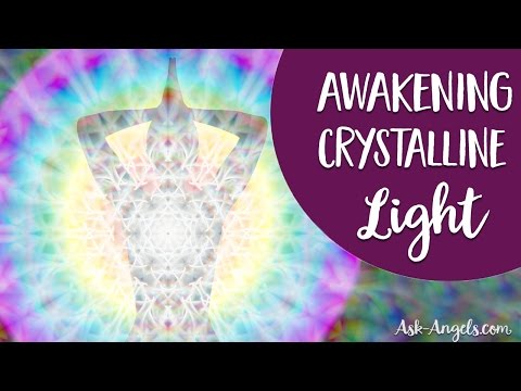 Archangel Michael Channeling - MeditationAwakening Crystalline Light