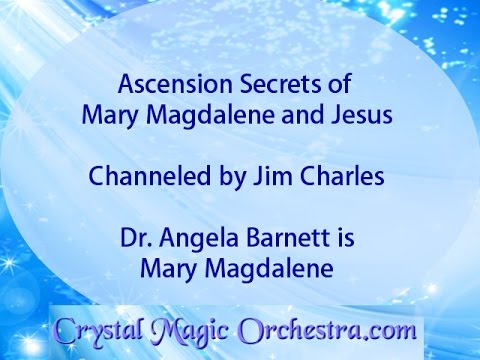 Ascension Secrets of Mary and Jesus