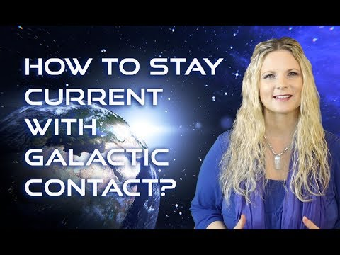 How to Stay Current With Galactic Contact? Find Out Here