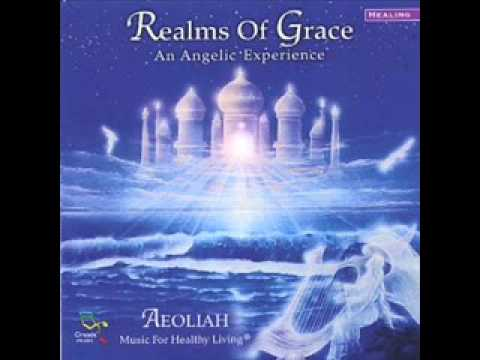 Aeoliah Realms of Grace 01-  Angels of the Presence