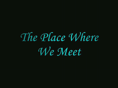 The Place Where We Meet