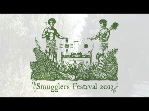 The Smugglers Festival 2013