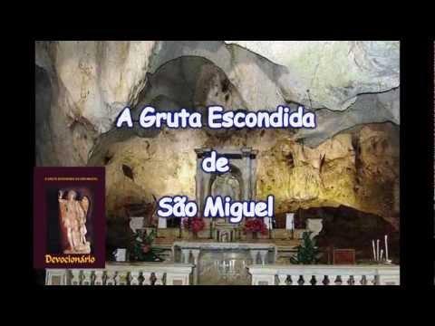 A GRUTA ESCONDIDA DE SÃO MIGUEL