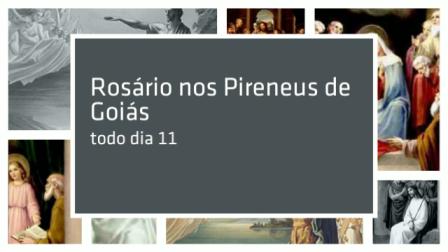 Dia 11 - Rosário Pireneus - Convite