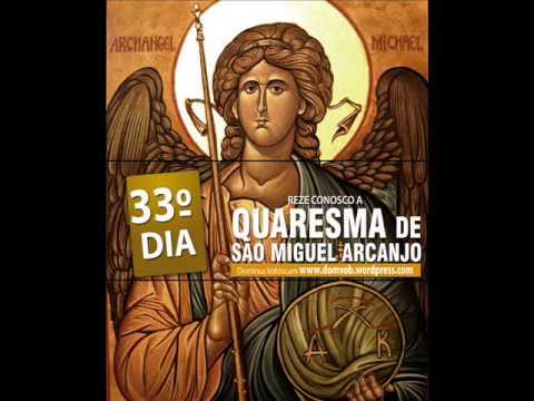 33º Dia da Quaresma de São Miguel Arcanjo