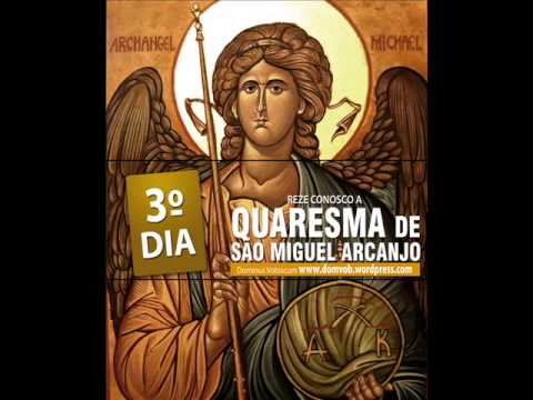 3º Dia da quaresma de São Miguel Arcanjo