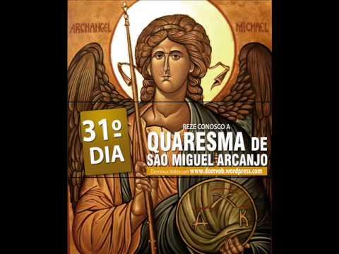 31º Dia da Quaresma de São Miguel Arcanjo
