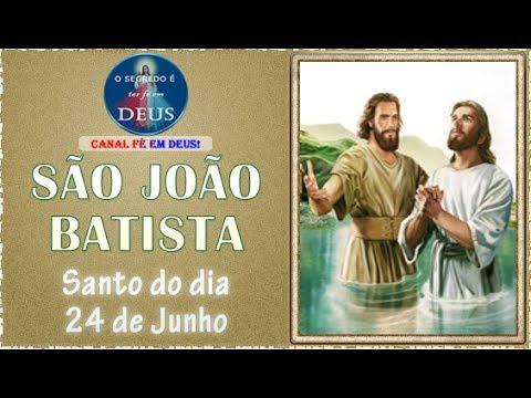 São João Batista - Santo do dia 24 de junho