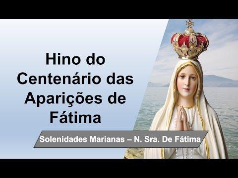 Hino do Centenário das Aparições de Fátima (Português brasileiro)
