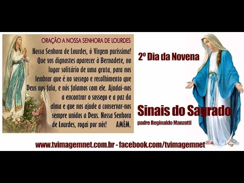 Sinais do Sagrado - 2º Dia da Novena de Nossa Senhora de Lourdes