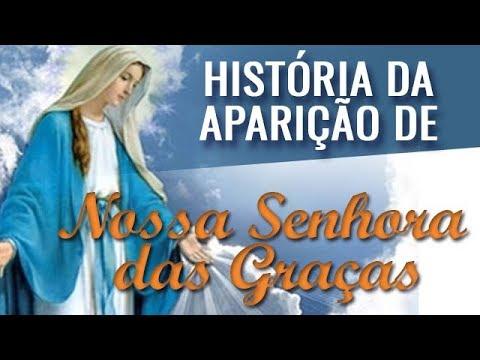 História da Aparição de Nossa Senhora das Graças