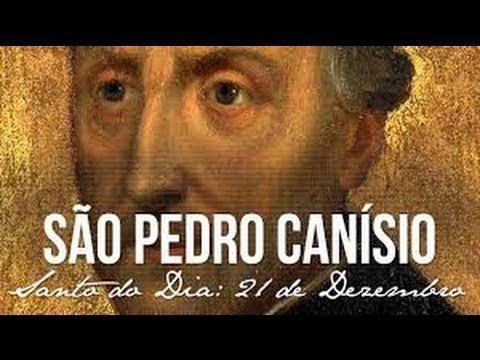 21 de Dezembro - dia de São Pedro Canísio