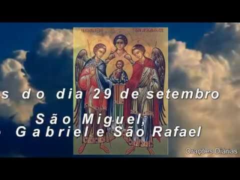 São Miguel, São Gabriel e São Rafael - 29 de setembro