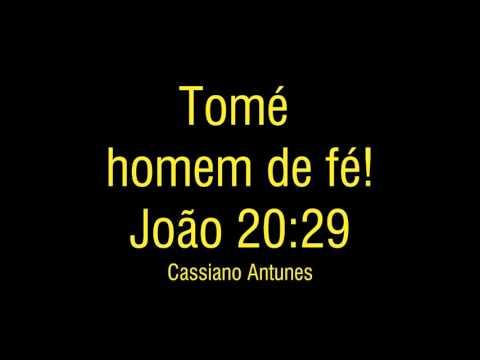 Apóstolo Tomé, um homem de fé - Pregação 2016