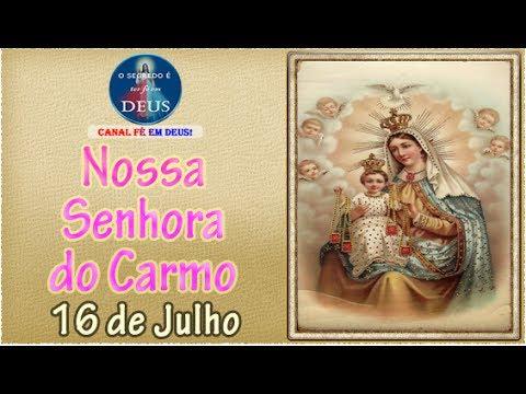 Nossa Senhora do Carmo - Santa do dia 16 de Julho