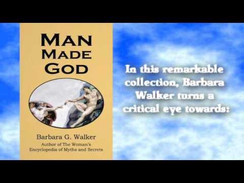 Man Made God - Barbara G Walker