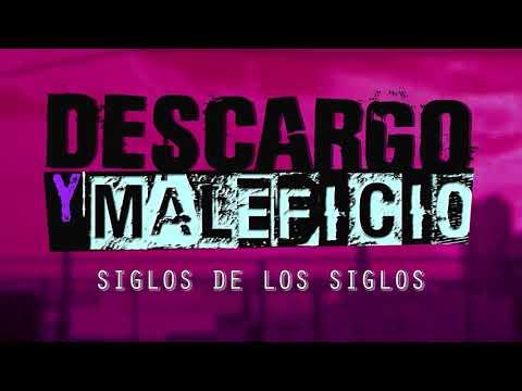 DESCARGO Y MALEFICIO (Paula Barouh) - SIGLOS DE LOS SIGLOS