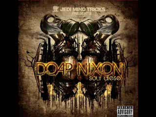 Doap Nixon - Get Dirty (feat. Reef The Lost Cauze And Demoz)